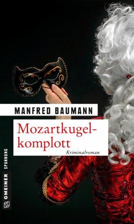 Mozartkugelkomplott_Baumann_Gmeinerverlag_Gruessevomsee